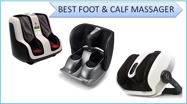 The 10 Best Foot and Calf Massager of 2021