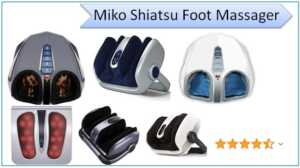 Miko Shiatsu Foot Massager Review 2021 : Worthness, Pros & Cons