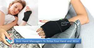 The 10 Best Hand Massagers To Relax Your Hand and Wrist Tiredness : Review (2021)